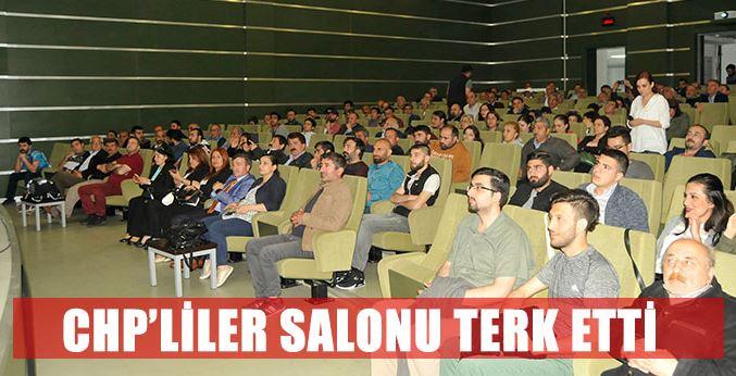 CHP'LİLER SALONU TERK ETTİ!