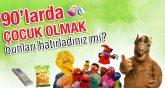 90'ların Türkiye'si Hatırlayacak mısınız?
