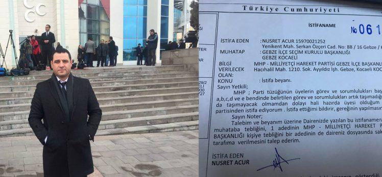 MHP Gebze'de İlçe Başkanı İstifası