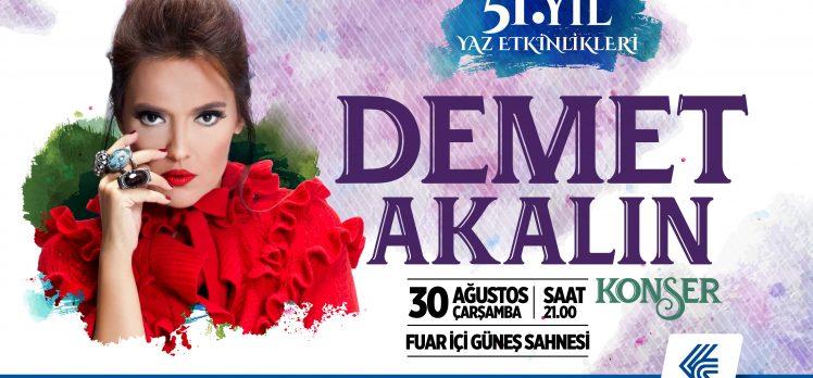 Demet Akalın, 30 Ağustos'ta Fuarda