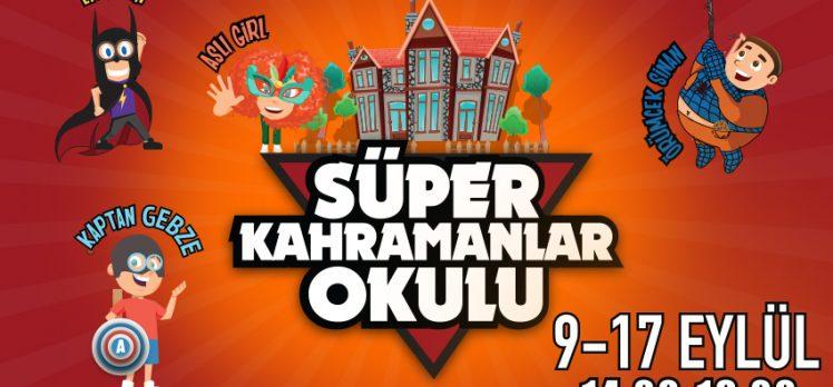 Gebze Center Tüm Çocukları 'Süper Kahramanlar Okulu'na Bekliyor