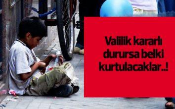 Çocuklar Sokaklardan Kurtarılıyor!