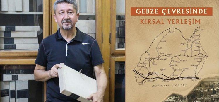 Rıdvan Şükür'den Gebze tarihine yeni bir katkı!